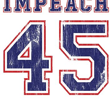 Impeach 45  by hudsonvibes