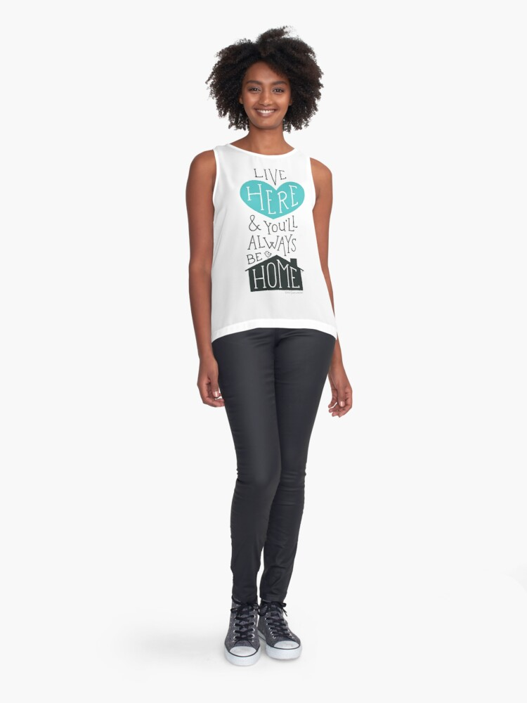 Alternate view of Live Here & You'll Always Be Home (Teal) Sleeveless Top