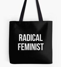 Radical Feminist - white type Tote Bag