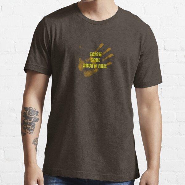 Earth. Soul. Rock n' Roll. Essential T-Shirt