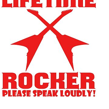 The Awesome Lifetime Rocker Tshirt Design Please Speak Loudly by Customdesign200