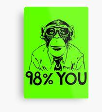 Monkey Chimp Homo Sapiens DNA 98% Metal Print
