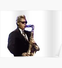 Bill Clinton Sexy Saxophone  Poster