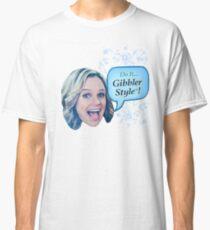 Fuller House - do it gibbler style - kimmy gibbler Classic T-Shirt