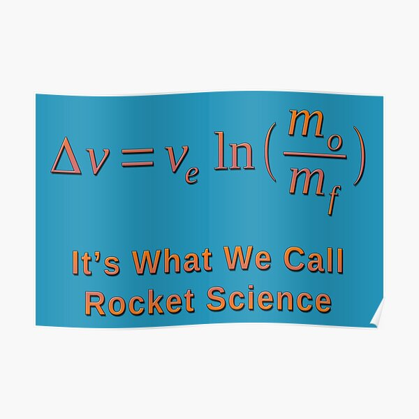 Rocket Science and the Tsiolkovsky Rocket Equation Poster