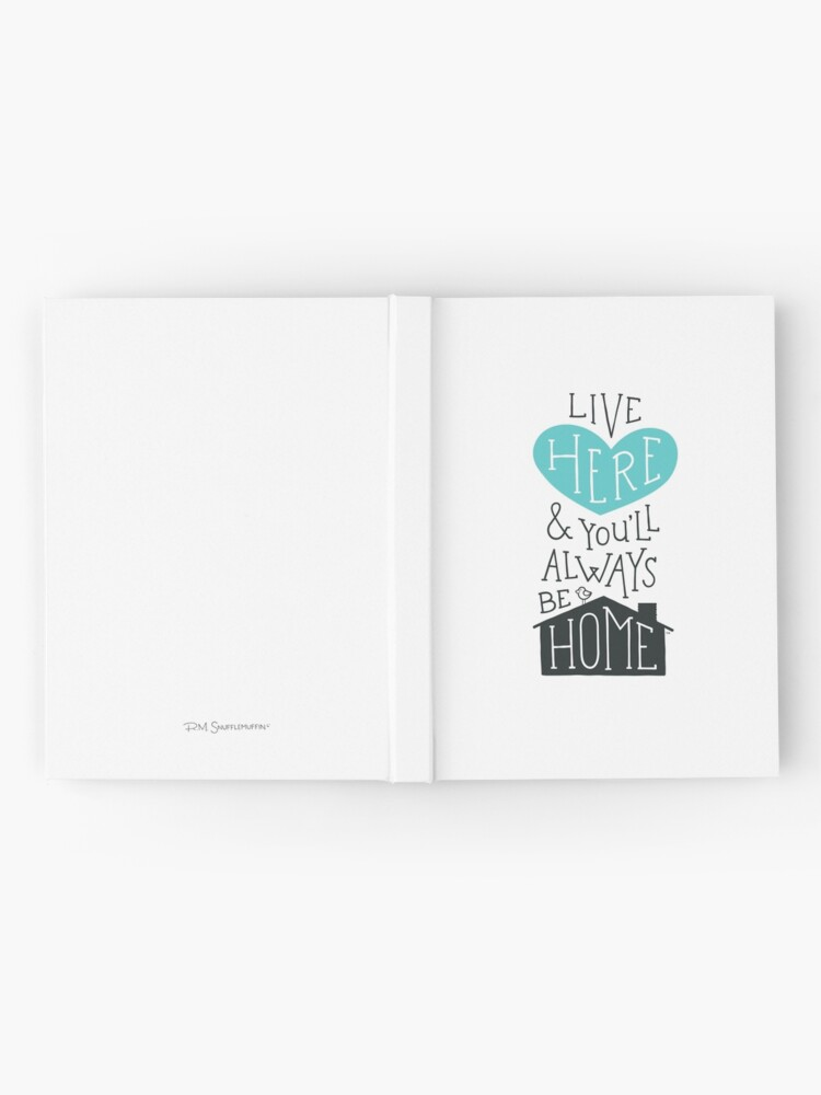 Alternate view of Live Here & You'll Always Be Home (Teal) Hardcover Journal