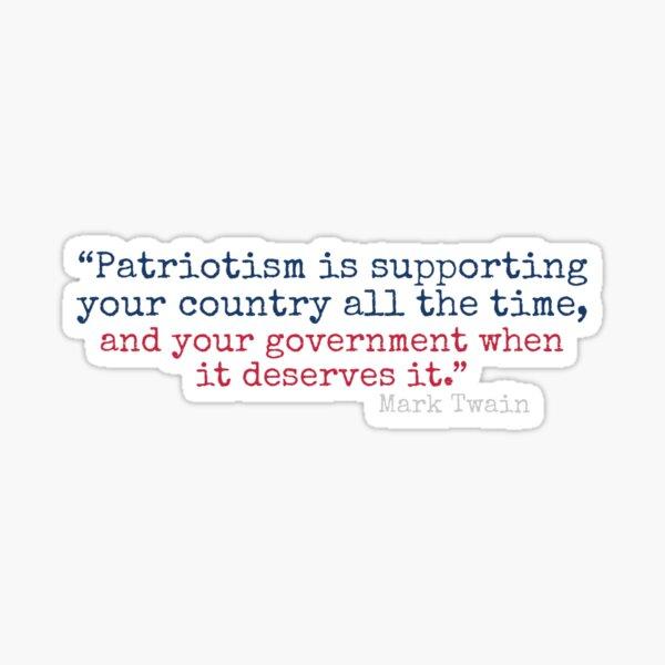 Patriotism quote Mark Twain Sticker