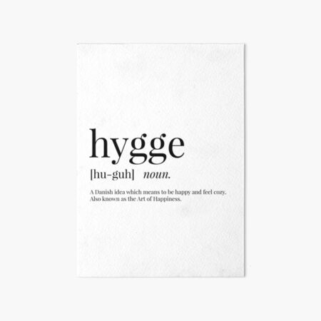 Hygge Definition Art Board Print
