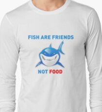 Fish are Friends Not Food - Finding Nemo Long Sleeve T-Shirt