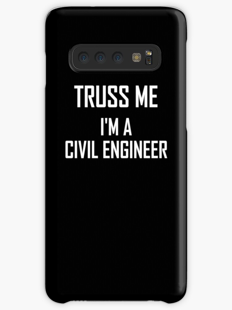 'Truss Me, Im A Civil Engineer- Funny Civil Engineering Design' Case/Skin  for Samsung Galaxy by the-elements