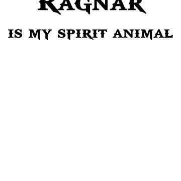 Ragnar Is My Spirit Animal by FreeFolk