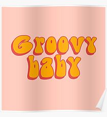 Grooviges Baby Poster