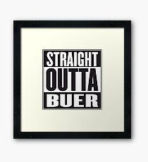 STRAIGHT OUTTA BUER Framed Print