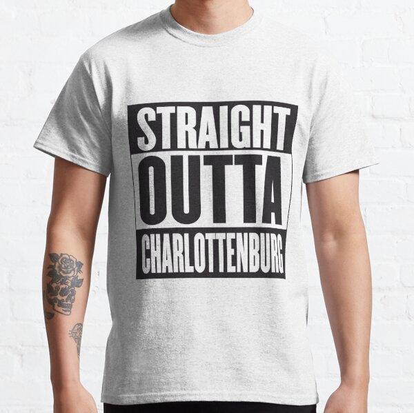 STRAIGHT OUTTA CHARLOTTENBURG Classic T-Shirt