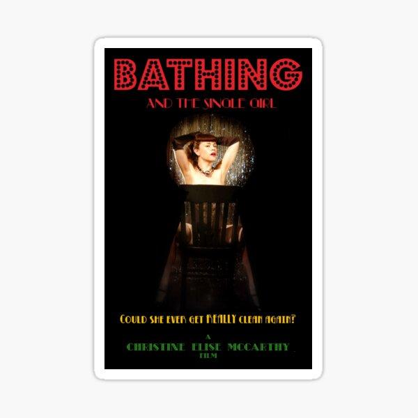 Bathing & the Single Girl Poster 3 Sticker
