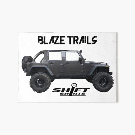 Shift Shirts Blaze Trails - Rubicon Inspired Art Board Print