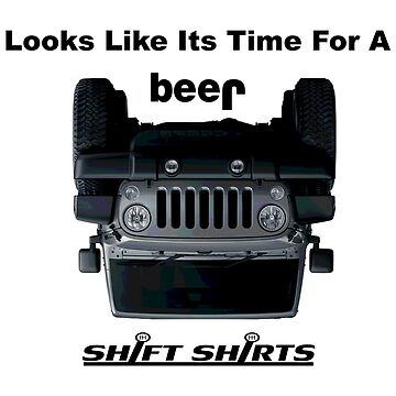 Shift Shirts Got Beer by ShiftShirts