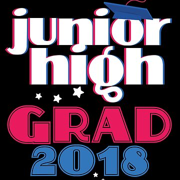 Junior High School Class Of  2018 Graduation Gift by kh123856