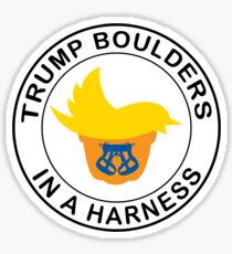 Trump Boulders In A Harness Sticker