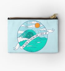 The Ocean is Calling and I Must Go Zipper Pouch