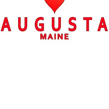 Augusta Maine with Love by MikePrittie