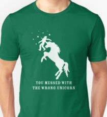 You Messed with the Wrong Unicorn Unisex T-Shirt