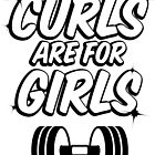 Curls are for Girls - Dark by Brieana