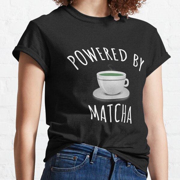 Powered By Matcha - Cute Green Tea Gift Classic T-Shirt