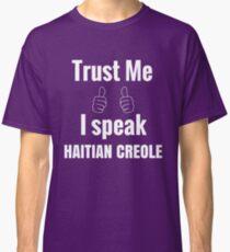 Awesome Haitian Creole Shirt Gift For Men Women Classic T-Shirt