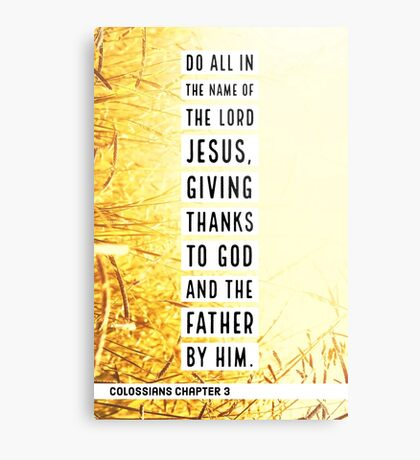 Colossians chapter 3 Metal Print