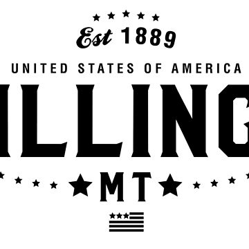 Billings Montana MT State City Pride Home Vacation Road Trip by CarbonClothing