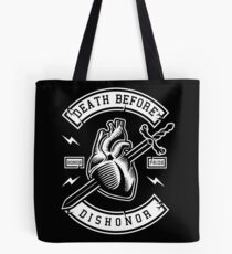 Pride and honor above all Tote Bag