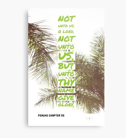 Psalms chapter 115 Metal Print