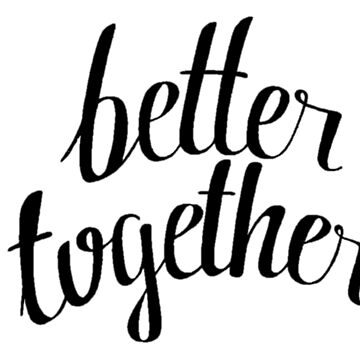 better together by live4arte