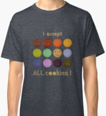 I accept ALL cookies! Classic T-Shirt
