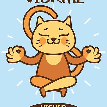 Vibrate Higher Cat Lover - Meditation T-Shirt by kindawonderful