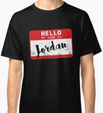 Hello My Name Is Jordan Name Tag Classic T-Shirt