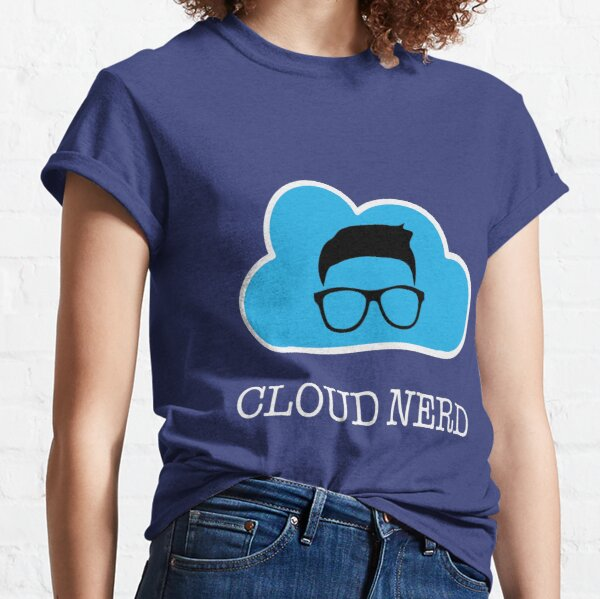Cloud Nerd  Classic T-Shirt