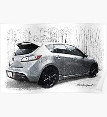 My Son's Mazda 3 Speed Poster