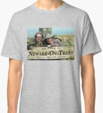 Newark On trent 'You'll never leave' Classic T-Shirt