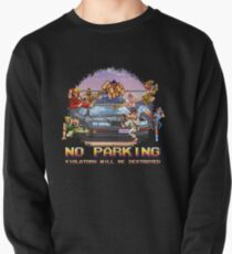 No Parking Violators will be Destroyed Pullover