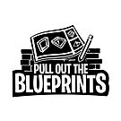 Pull Out The Blueprints by Richard Rabassa