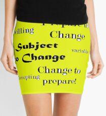 Change Mini Skirt