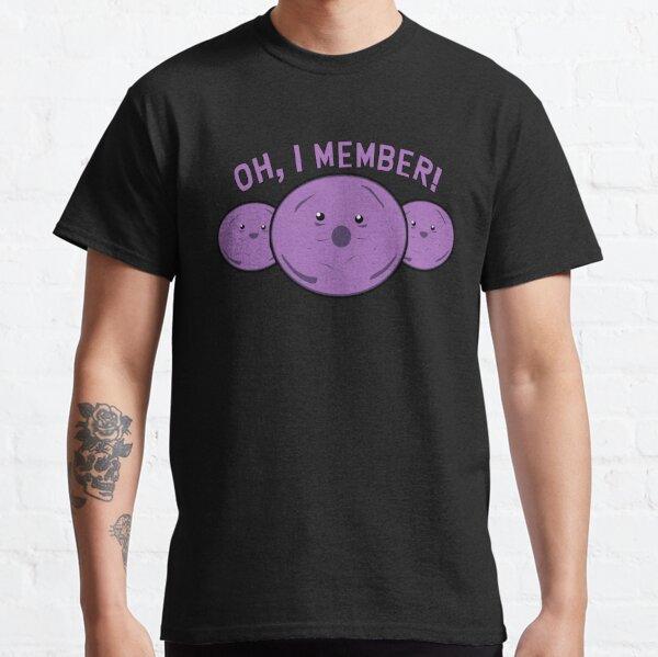 Member Berries Parody! Oh, I Member!  Classic T-Shirt