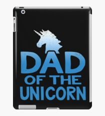 Dad of the Unicorn Father's Day Gift iPad Case/Skin