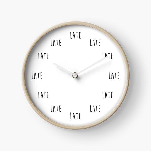 Always Late Clock Clock