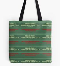 Delightful Delicious Delovely Tote Bag
