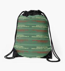 Delightful Delicious Delovely Drawstring Bag