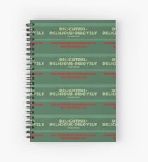 Delightful Delicious Delovely Spiral Notebook