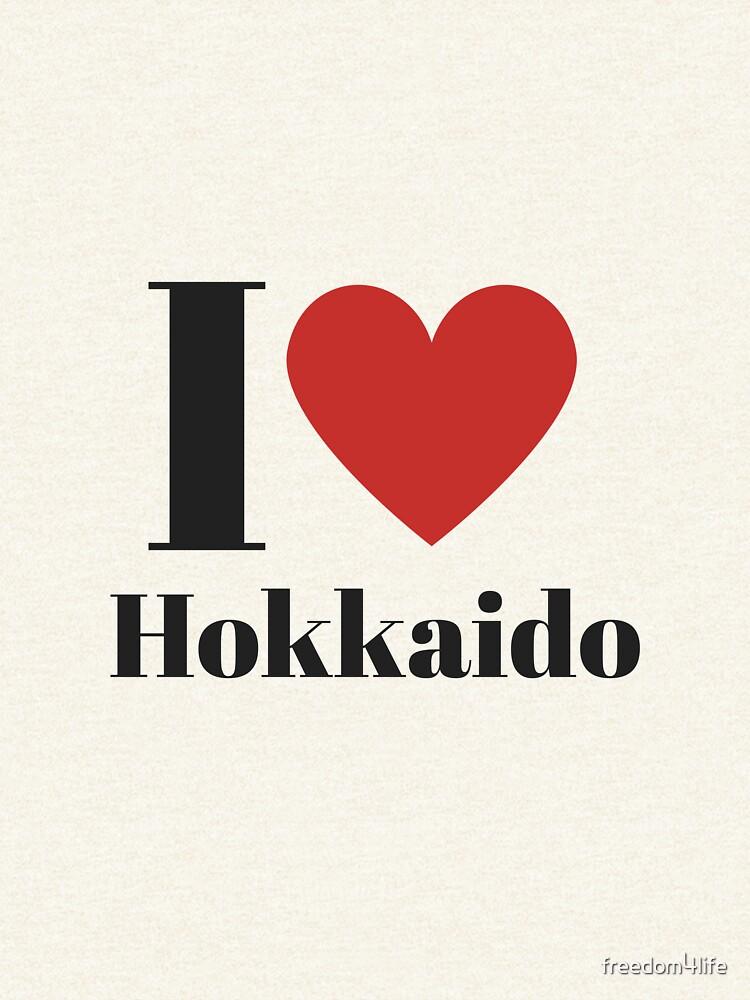 I Love Hokkaido (English) by freedom4life